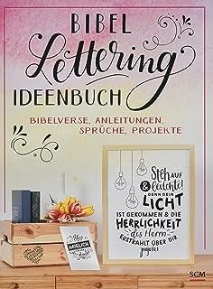 Bibel-Lettering Ideenbuch: Bibelverse, Anleitungen, Sprüche, Projekte
