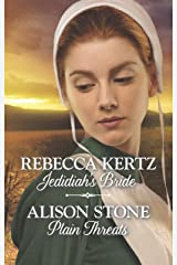Jedidiah's Bride & Plain Threats: An Anthology (Lancaster County Weddings) Kindle Edition