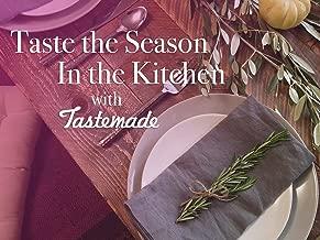 Taste the Season, in the Kitchen