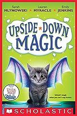 Upside-Down Magic (Upside-Down Magic #1) Kindle Edition