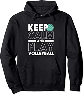 Keep Calm and Play Volleyball Funny Sports Team Pullover Hoodie