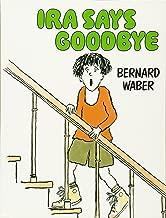 Ira Says Goodbye