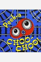 Peek-a Choo-Choo! Board book