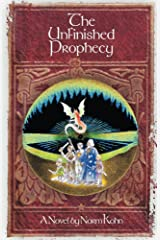 The Unfinished Prophecy Kindle Edition