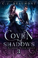 Coven of Shadows: A Slow Burn Paranormal Witch Romance Series (The Bayshore Witch Legacy Book 4) Kindle Edition