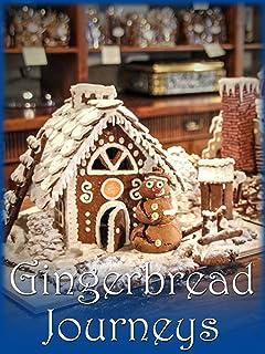 Gingerbread Journeys