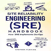 Site Reliability Engineering (SRE) Handbook: How SRE implements DevOps