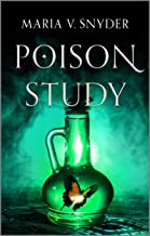 Poison Study (The Chronicles of Ixia Book 1)
