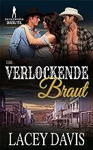 Ihre verlockende Braut (Bridgewater Bräute) (German Edition)