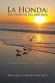 La Honda:The Story of Jill and Jack