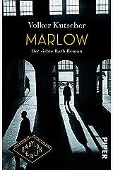 Marlow (Die Gereon-Rath-Romane 7): Der siebte Rath-Roman (German Edition) Kindle Edition