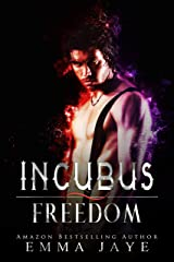 Incubus Freedom: mm paranormal romance (English Edition) Format Kindle