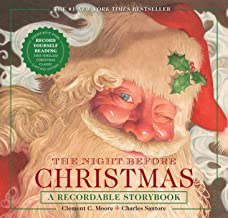 The Night Before Christmas Press & Play Recordable Storybook: Record Your Family's Night Before Christmas with this New Yo...