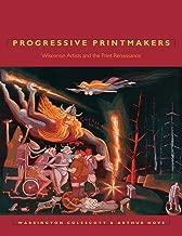 Progressive Printmakers: Wisconsin Artists And The Print Renaissance