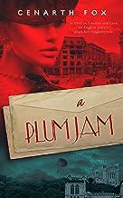 A Plum Jam (The Plum Trilogy Book 2)
