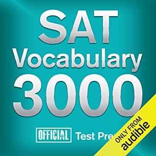 Official SAT Vocabulary 3000: Become a True Master of SAT Vocabulary...Quickly and Effectively!