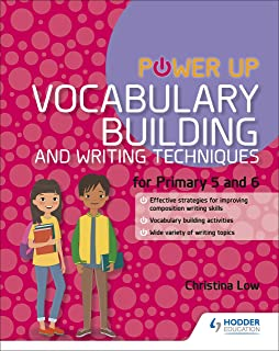 Mastering Writing: Vocabulary Building and Writing Techniques Primary 5-6
