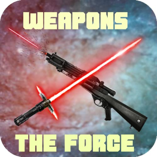 Sabre de luz & blaster & a força e outras armas