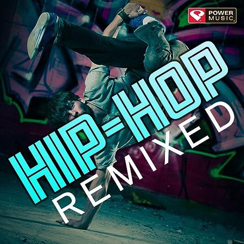 Hip-Hop Remixed (60 Min Non-Stop Workout Mix 135-145 BPM) by