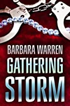 The Gathering Storm: The truth can set you free. It can also kill you. (When Darkness Falls Book 1)