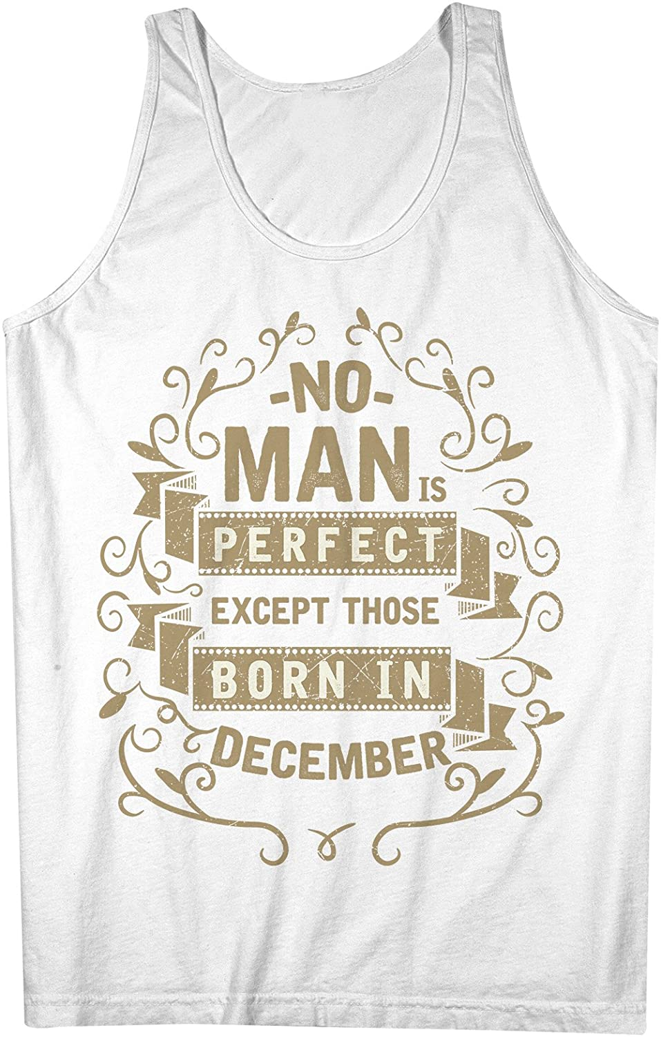 No Man Is Perfect Except Those Born In December お誕生日 男性用 Tank Top Sleeveless Shirt