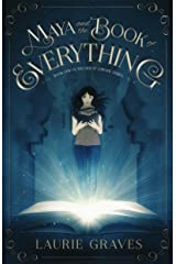 Maya and the Book of Everything (The Great Library Series 1) Kindle Edition