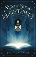Maya and the Book of Everything (The Great Library Series 1)