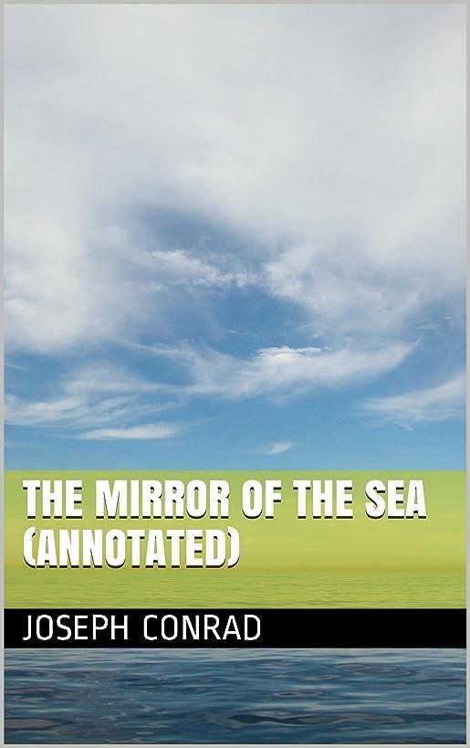 相談結果ブースThe Mirror of the Sea (Annotated) (English Edition)