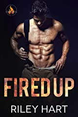 Fired Up (Fever Falls Book 1) Kindle Edition