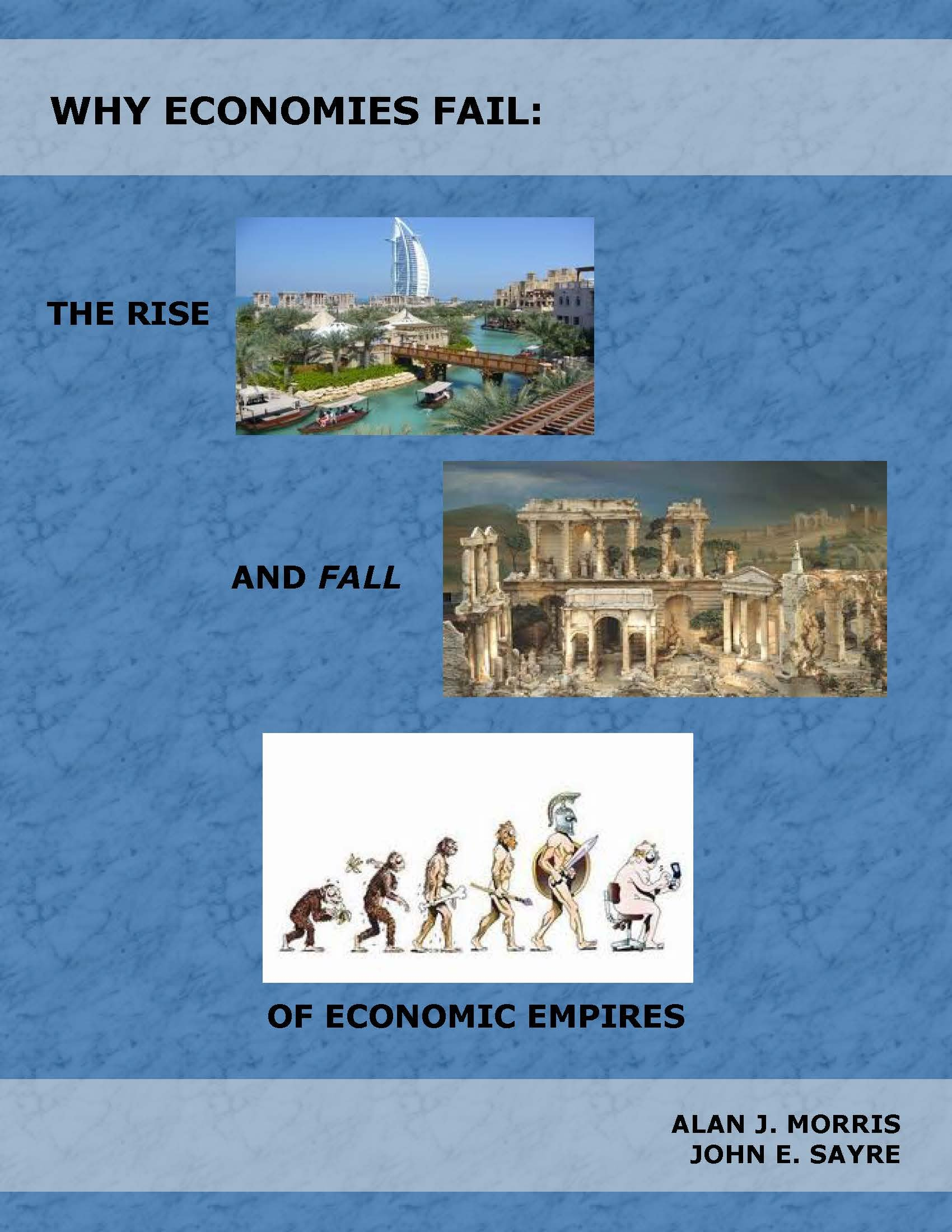 Why Economies Fail: The Rise and Fall of Economic Empires
