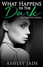 What Happens in the Dark: The Complete Series
