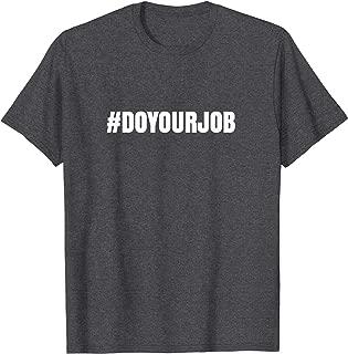 Best do your job t shirt patriots Reviews