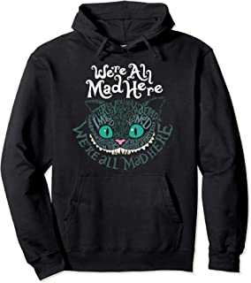 Cheshire Cat - We`re All Mad Here in Wonderland Hoodie