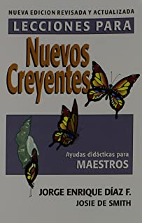 Lecciones Para Nuevos Creyentes: Maestro (Spanish Edition)