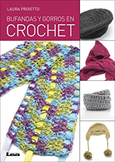 Bufandas y gorros en crochet (Spanish Edition)