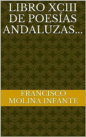 LIBRO XXXV DE POESÍAS ANDALUZAS. (POESÍA ANDALUZA ACTUAL nº 35) (Spanish Edition)