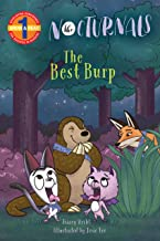 The Best Burp: The Nocturnals (Grow & Read Early Reader, Level 1)