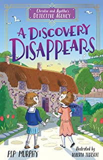 A Discovery Disappears (Christie and Agatha's Detective Agency Book 1)