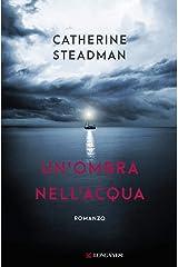 Un'ombra nell'acqua (Italian Edition) Kindle Edition