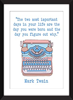 Mark Twain - The Two Most Important Days In Your Life Quote - Unframed Print/Sin marco