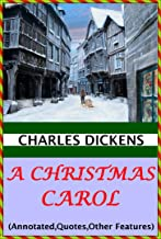 A Christmas Carol - Classis Version (Annotated, Quotes, Author's Biography, Other Features)