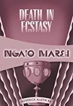 Death in Ecstasy (Roderick Alleyn Book 4)