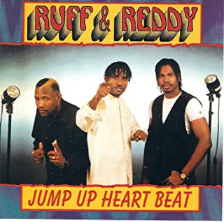 Ruff and Reddy (Jump Up Heart Beat) [Explicit]