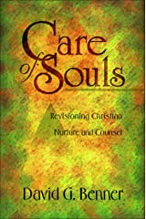 Care of Souls: Revisioning Christian Nurture and Counsel Kindle Edition