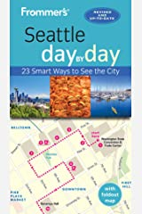 Frommer's Seattle day by day Kindle Edition