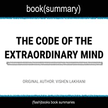 The Code of the Extraordinary Mind by Vishen Lakhiani - Book Summary