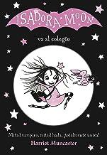 Isadora Moon va al colegio (Isadora Moon 1) (Spanish Edition)