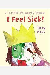 I Feel Sick! (Little Princess Book 20) Kindle Edition