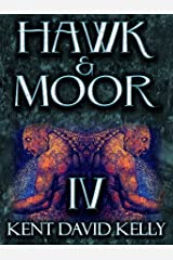 HAWK & MOOR - The Unofficial History of Dungeons & Dragons: Book 4 - Of Demons and Fallen Idols Kindle Edition