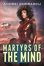 Martyrs of the Mind (The Mindguard Saga Book 4)